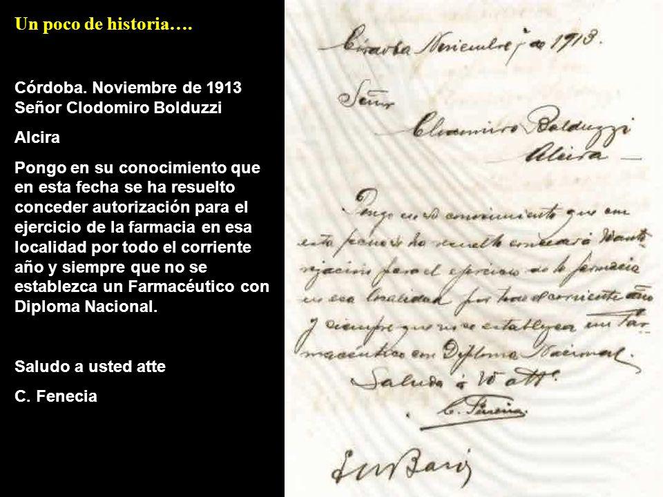 Córdoba. Noviembre de 1913 Señor Clodomiro Bolduzzi