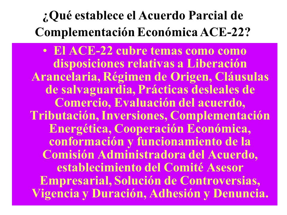 ¿Qué establece el Acuerdo Parcial de Complementación Económica ACE-22