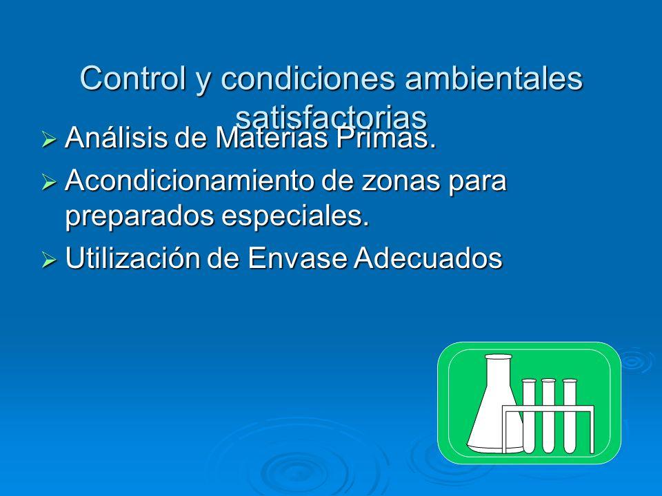 Control y condiciones ambientales satisfactorias