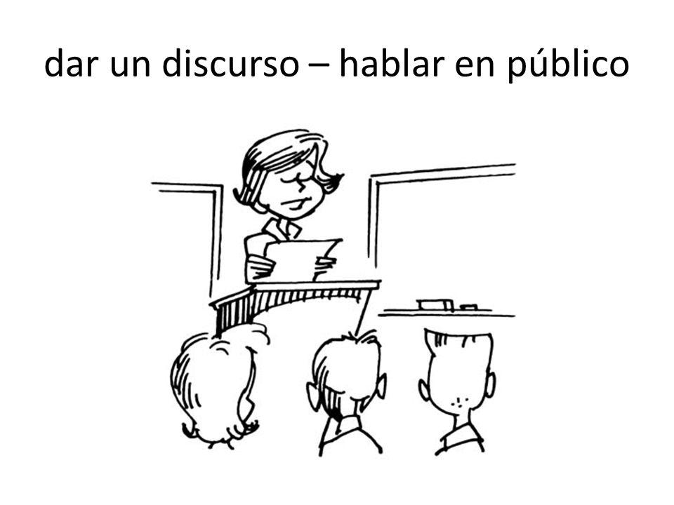dar un discurso – hablar en público