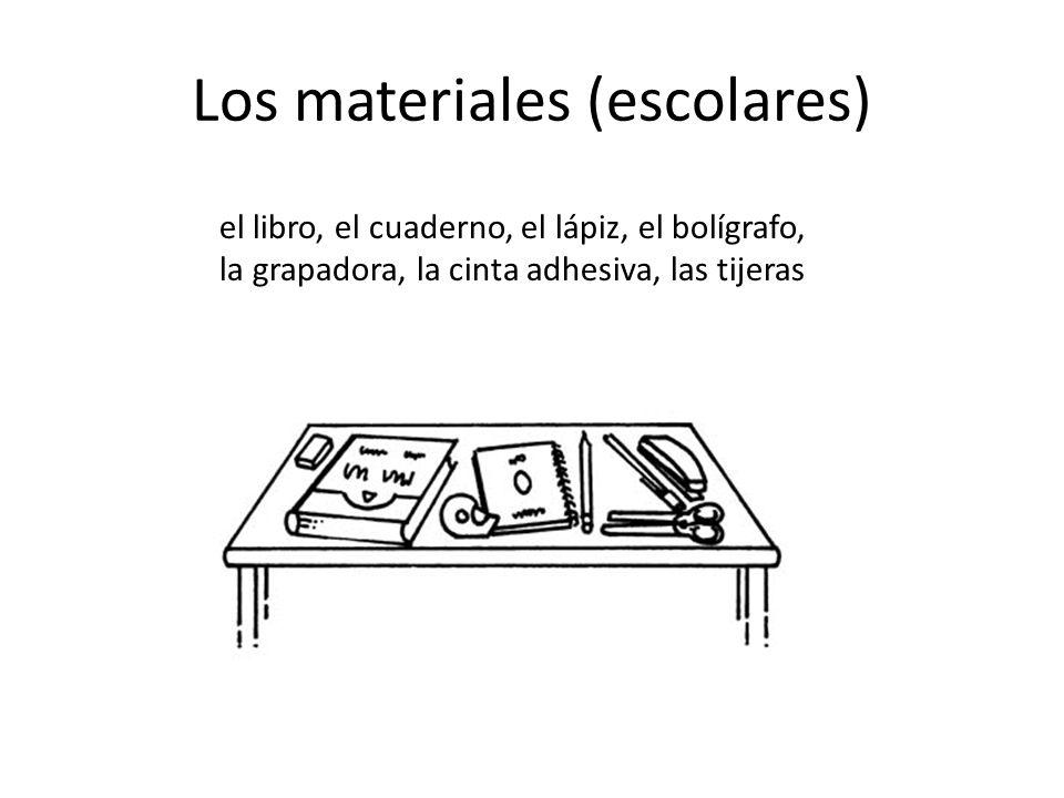 Los materiales (escolares)