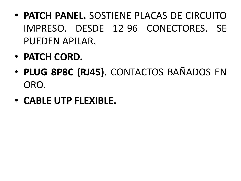 PATCH PANEL. SOSTIENE PLACAS DE CIRCUITO IMPRESO