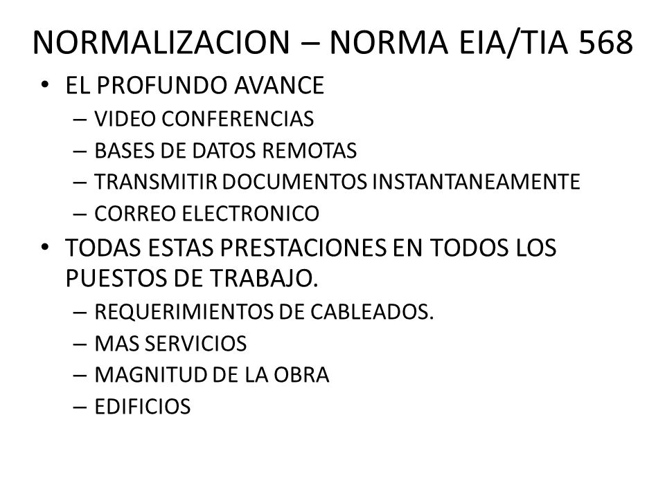 NORMALIZACION – NORMA EIA/TIA 568