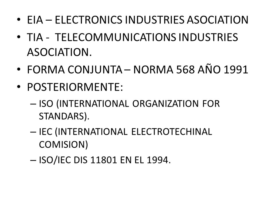 EIA – ELECTRONICS INDUSTRIES ASOCIATION