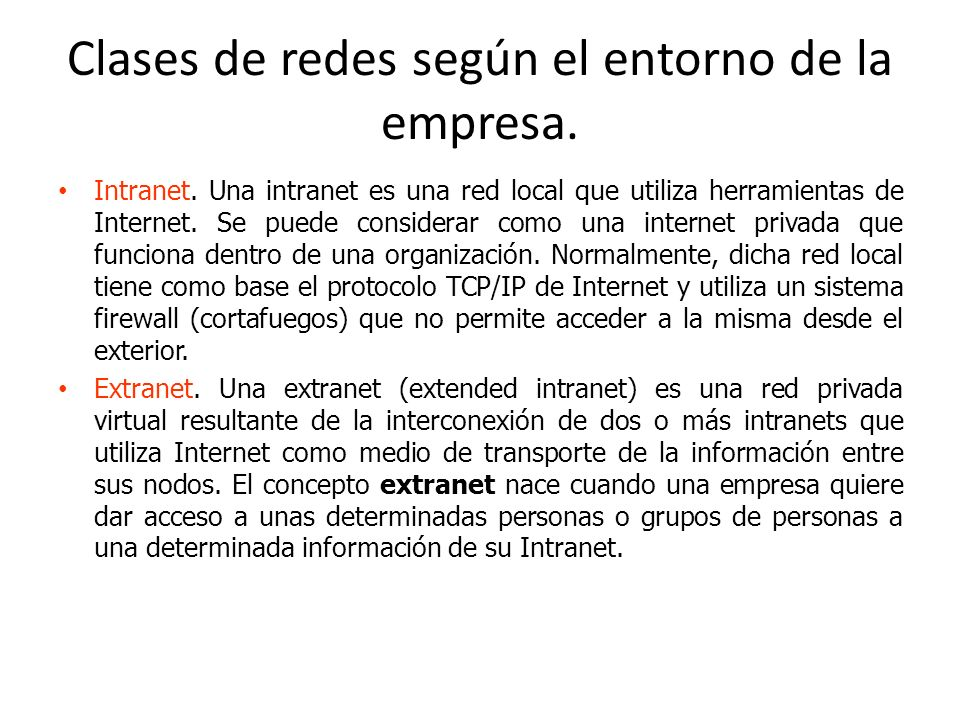 Clases de redes según el entorno de la empresa.