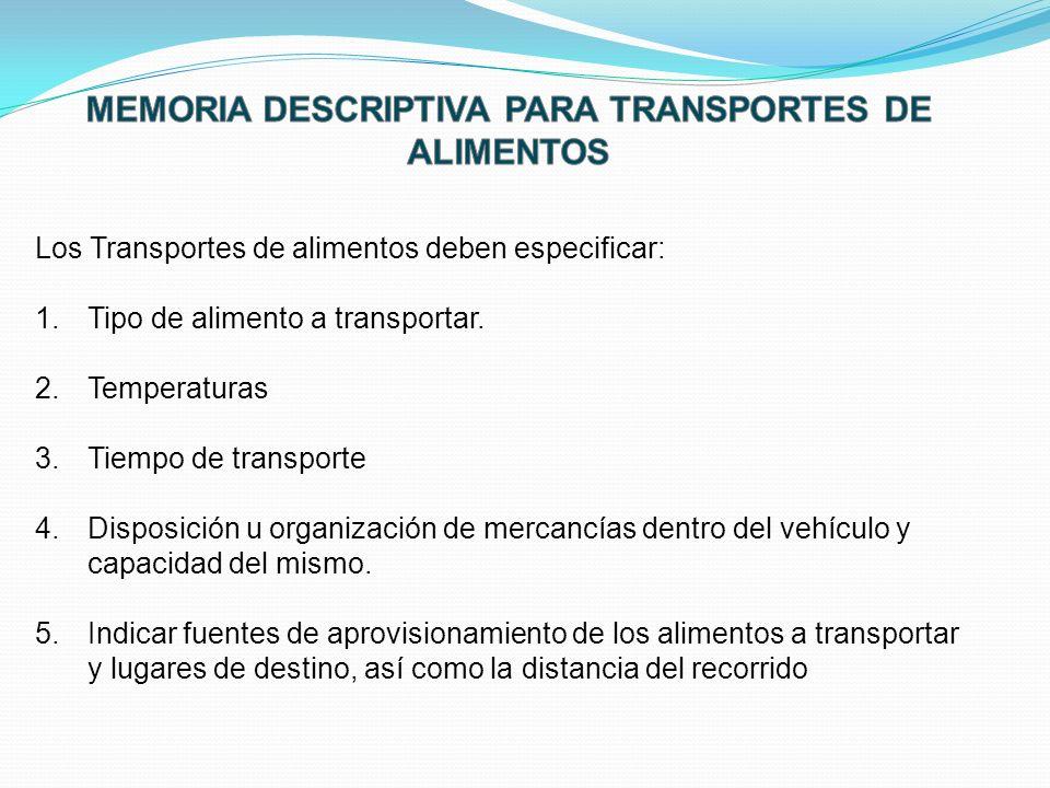 MEMORIA DESCRIPTIVA PARA TRANSPORTES DE ALIMENTOS