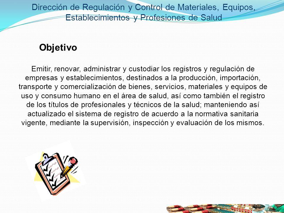 Dirección de Regulación y Control de Materiales, Equipos, Establecimientos y Profesiones de Salud