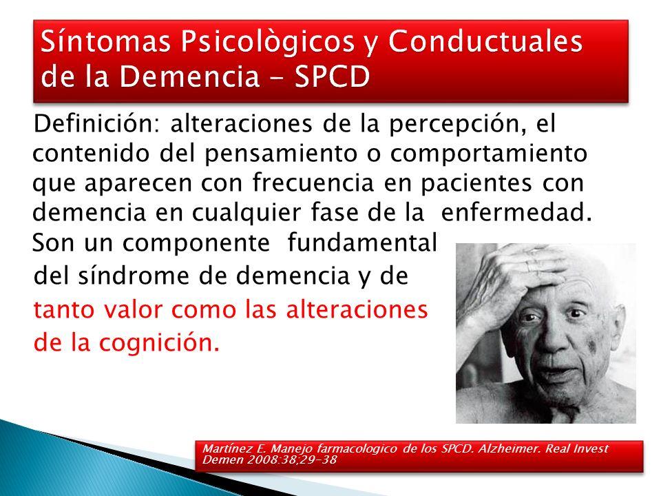Síntomas Psicològicos y Conductuales de la Demencia - SPCD