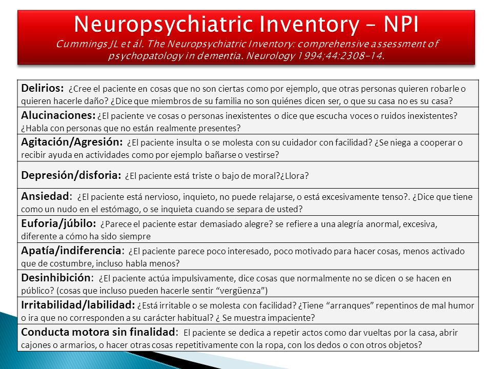 Neuropsychiatric Inventory – NPI Cummings JL et ál