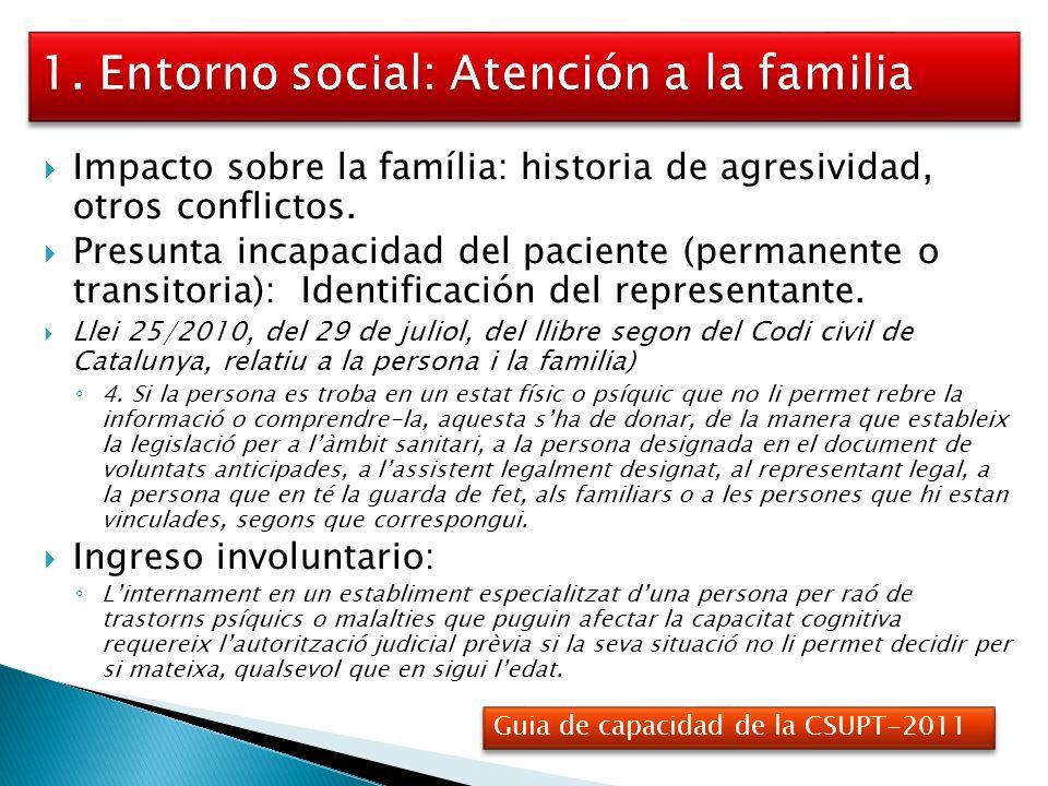 1. Entorno social: Atención a la familia