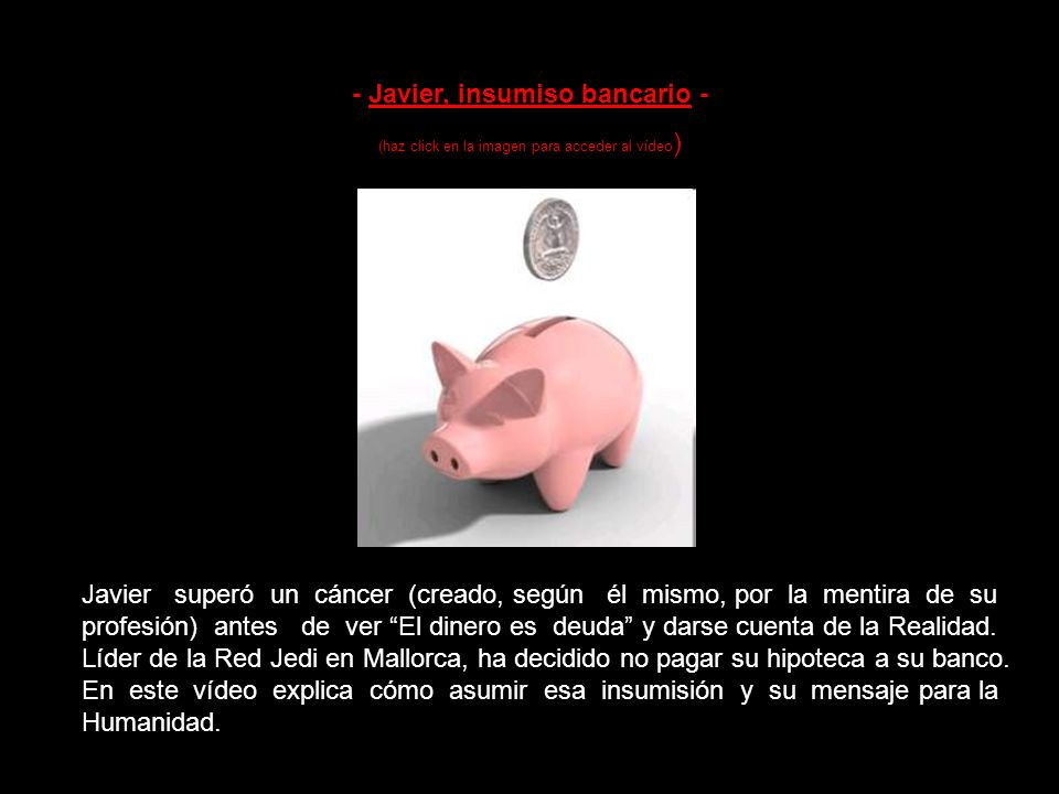 - Javier, insumiso bancario -