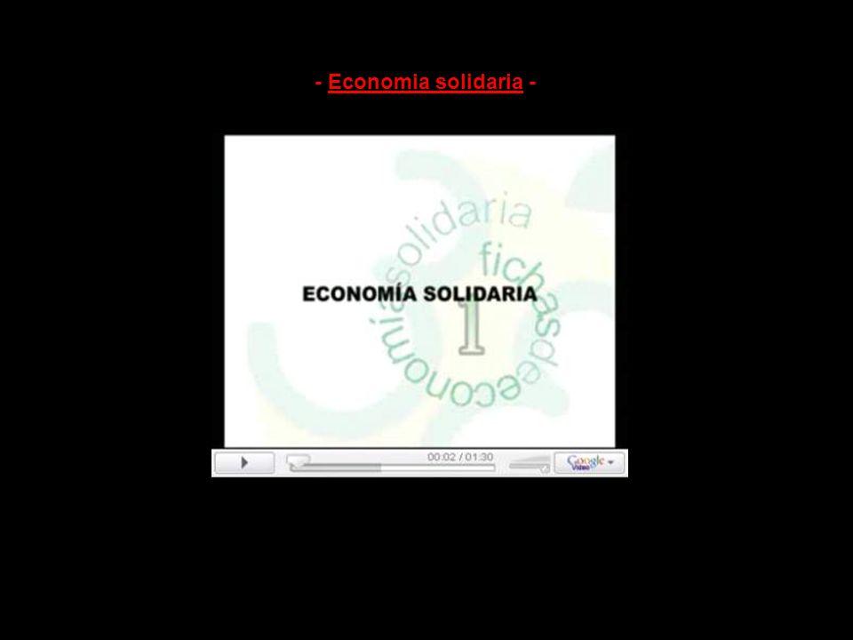 - Economia solidaria -