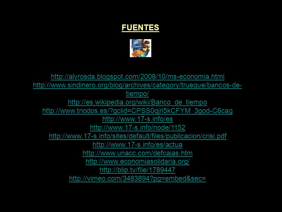 FUENTES http://alvrosda.blogspot.com/2008/10/ms-economia.html