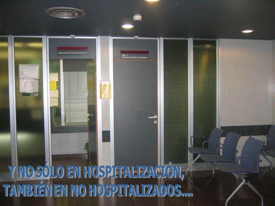 Y NO SÓLO EN HOSPITALIZACIÓN, TAMBIÉN EN NO HOSPITALIZADOS....