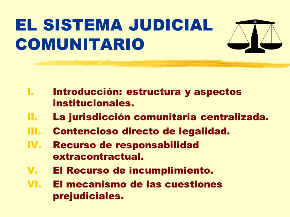 EL SISTEMA JUDICIAL COMUNITARIO