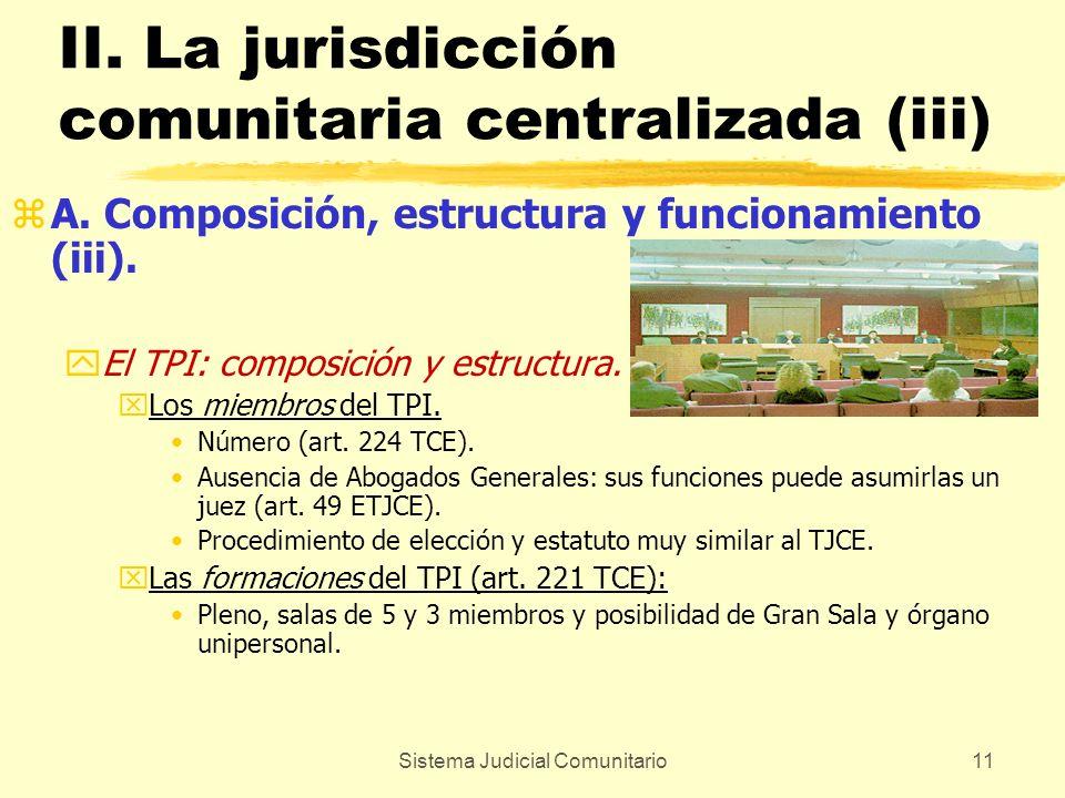 II. La jurisdicción comunitaria centralizada (iii)