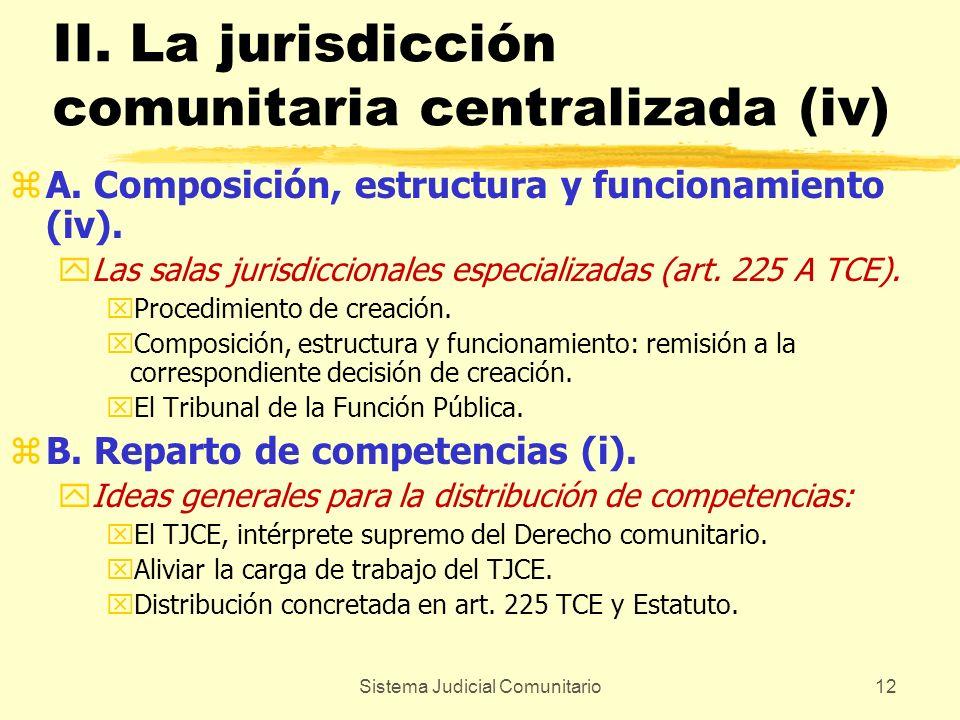 II. La jurisdicción comunitaria centralizada (iv)