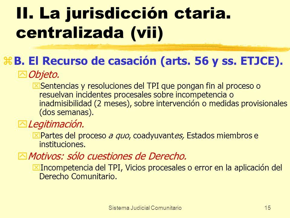 II. La jurisdicción ctaria. centralizada (vii)