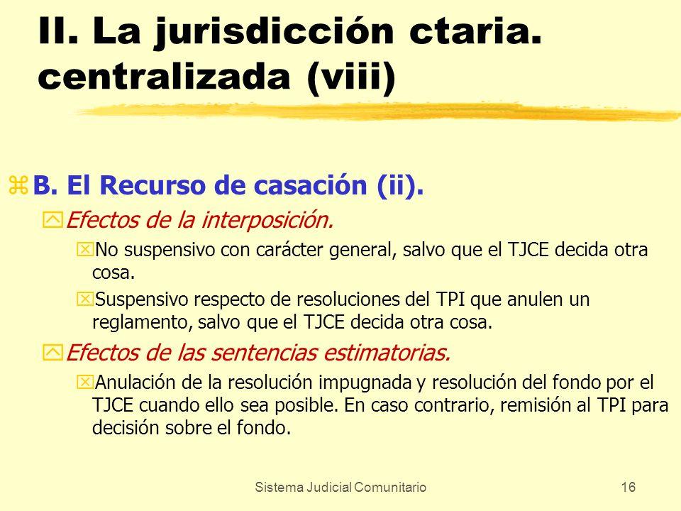II. La jurisdicción ctaria. centralizada (viii)