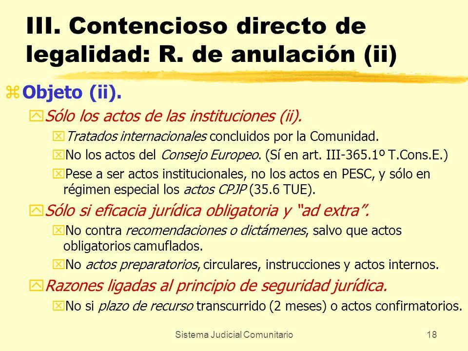 III. Contencioso directo de legalidad: R. de anulación (ii)