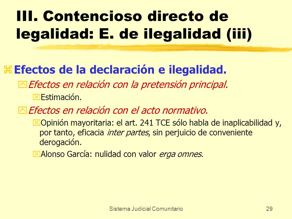 III. Contencioso directo de legalidad: E. de ilegalidad (iii)