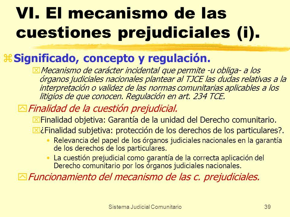 VI. El mecanismo de las cuestiones prejudiciales (i).