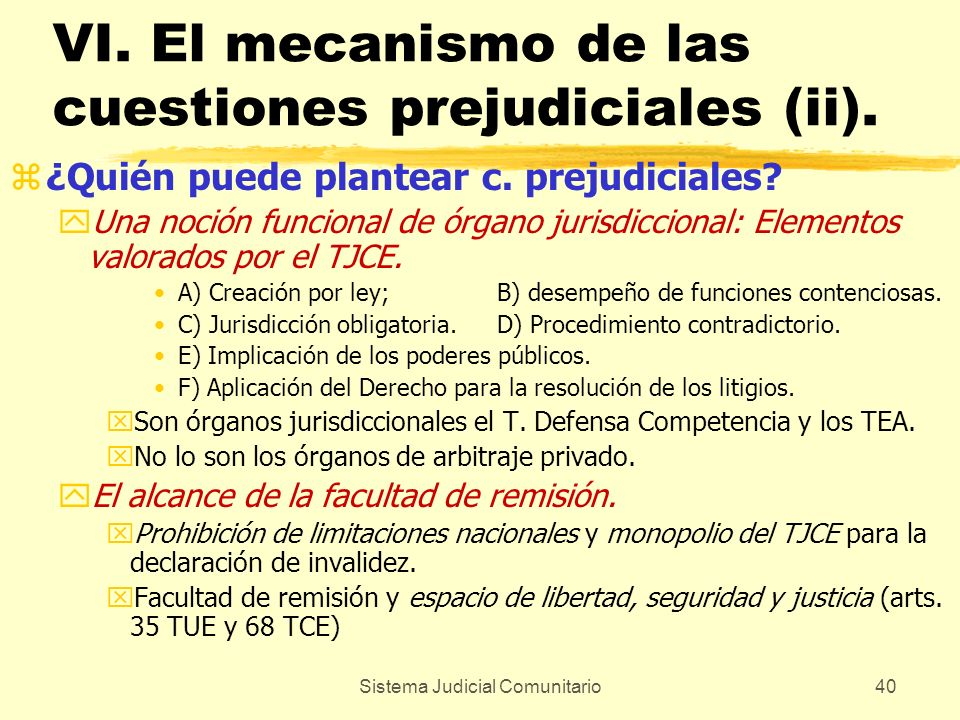 VI. El mecanismo de las cuestiones prejudiciales (ii).