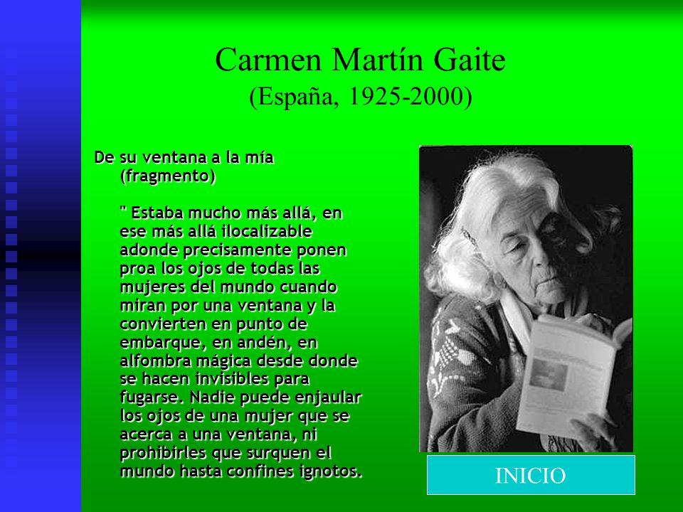 Carmen Martín Gaite (España, 1925-2000)
