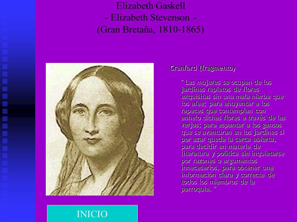 Elizabeth Gaskell - Elizabeth Stevenson - (Gran Bretaña, 1810-1865)
