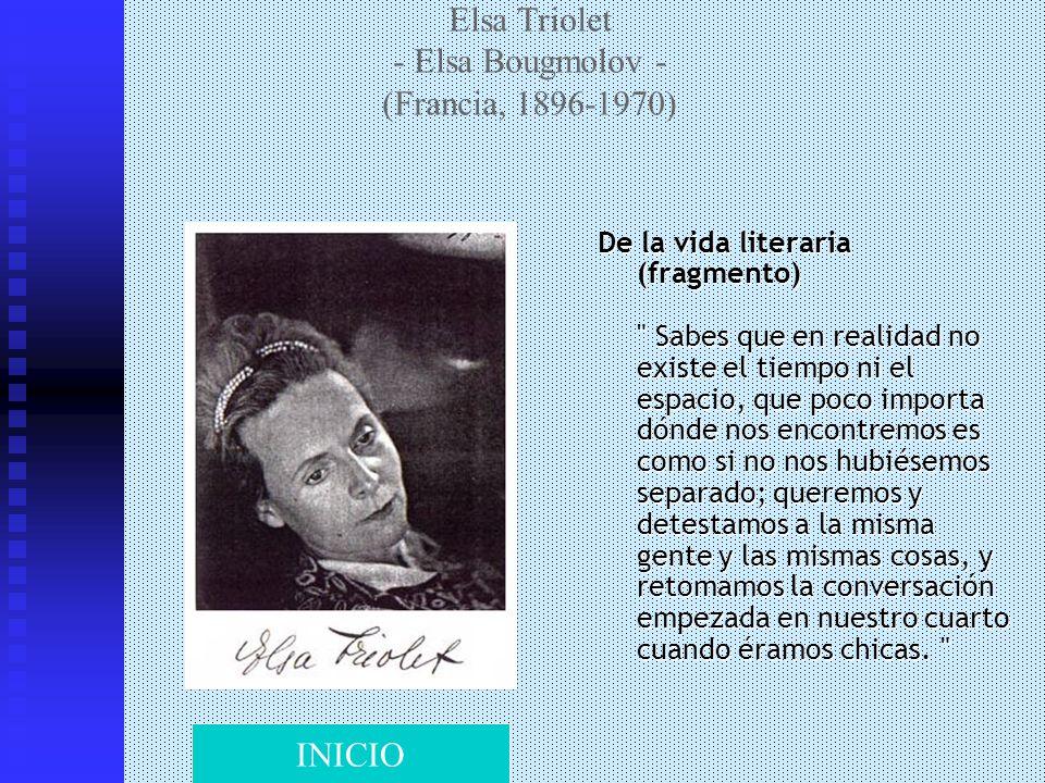 Elsa Triolet - Elsa Bougmolov - (Francia, 1896-1970)