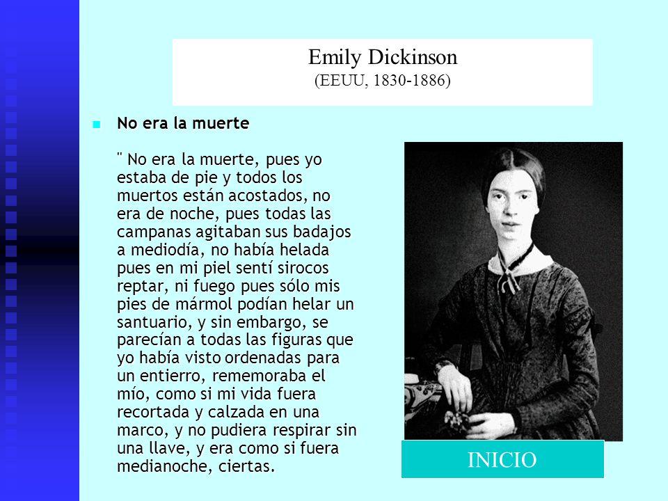 Emily Dickinson (EEUU, 1830-1886)