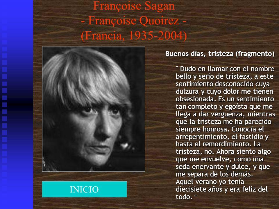 Françoise Sagan - Françoise Quoirez - (Francia, 1935-2004)