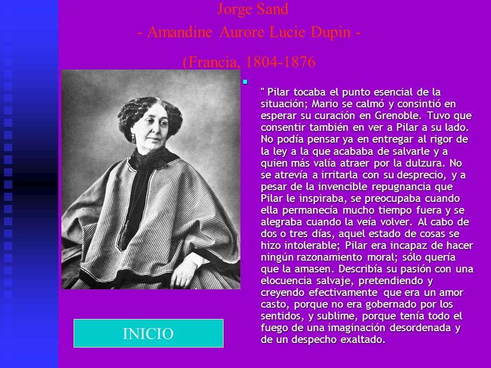 Jorge Sand - Amandine Aurore Lucie Dupin - (Francia, 1804-1876