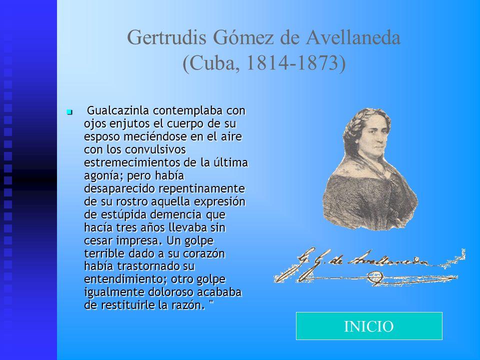 Gertrudis Gómez de Avellaneda (Cuba, 1814-1873)