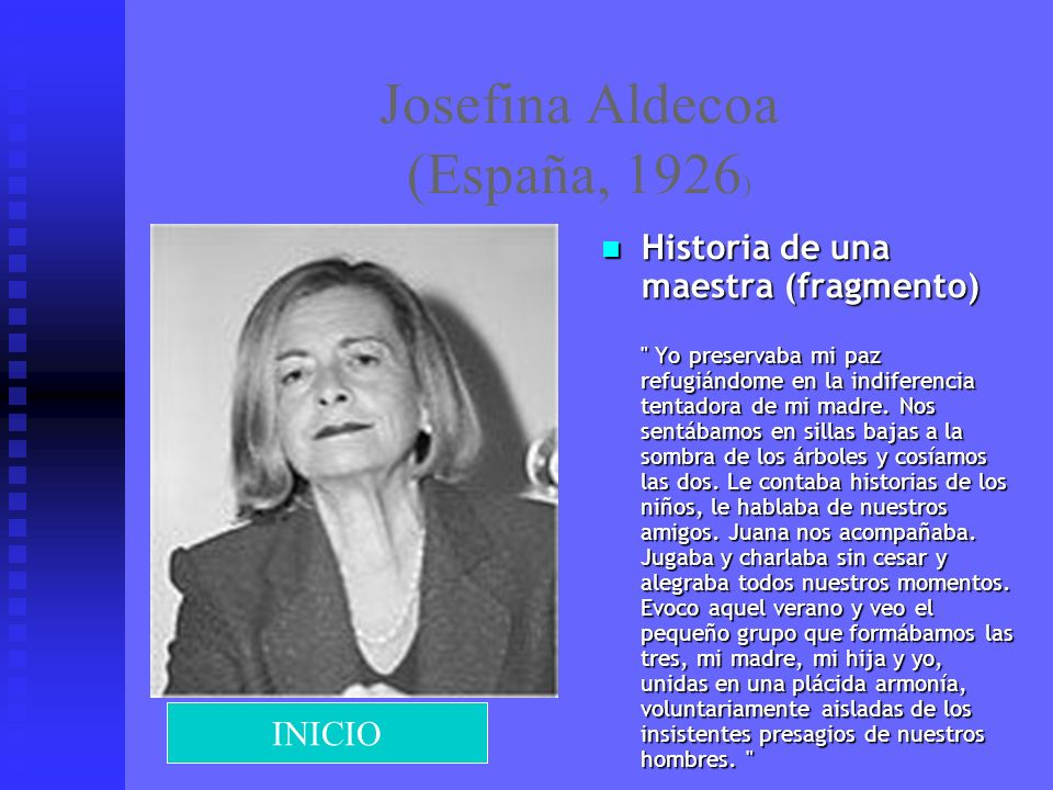 Josefina Aldecoa (España, 1926)