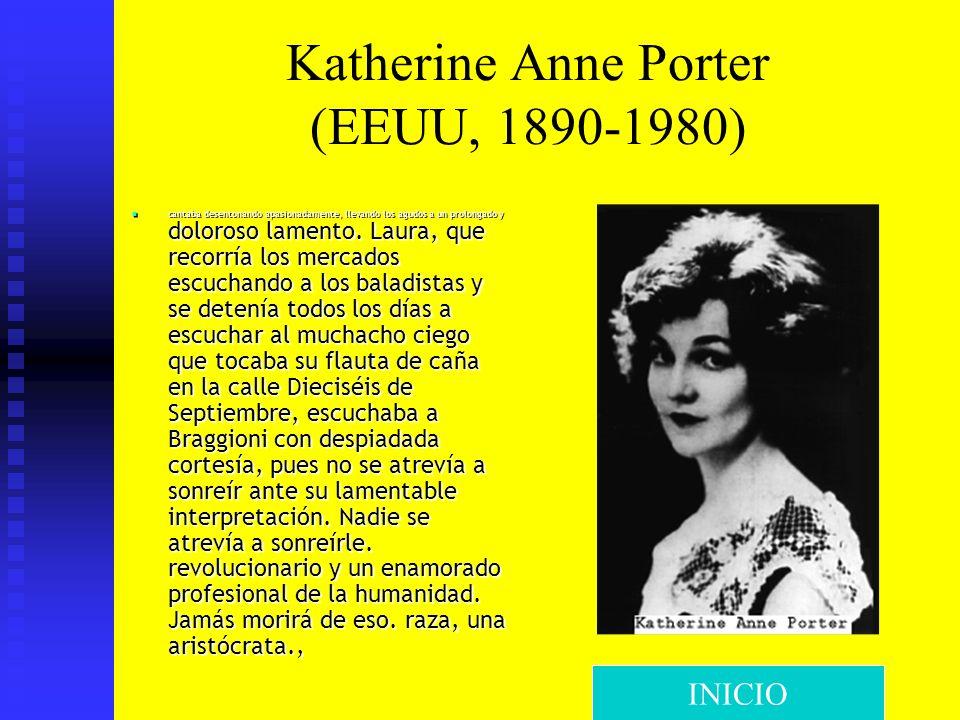Katherine Anne Porter (EEUU, 1890-1980)