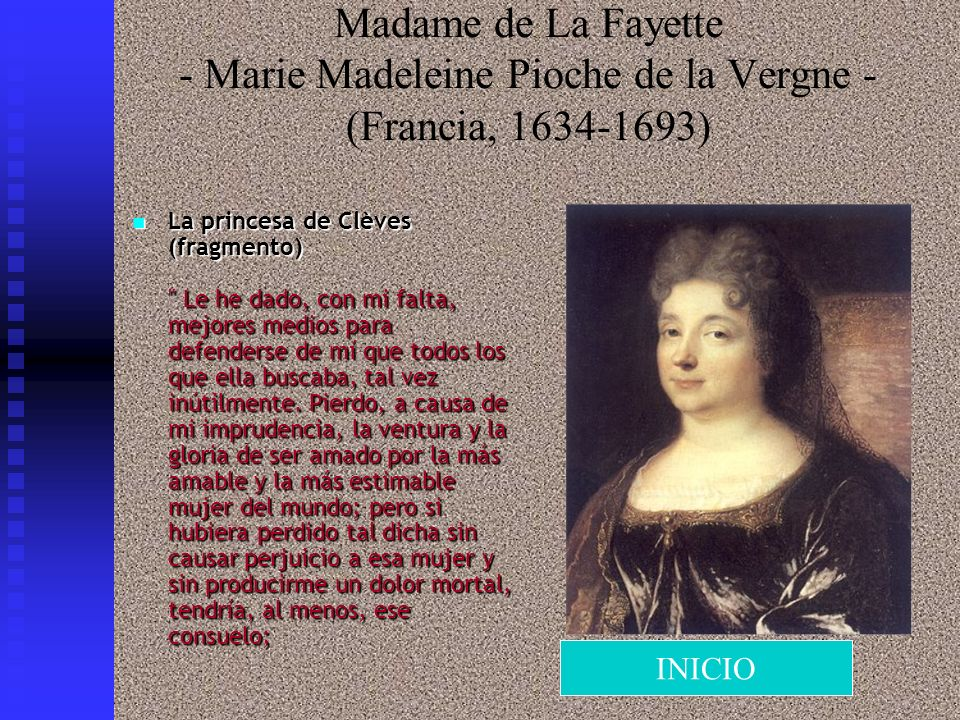 Madame de La Fayette - Marie Madeleine Pioche de la Vergne - (Francia, 1634-1693)