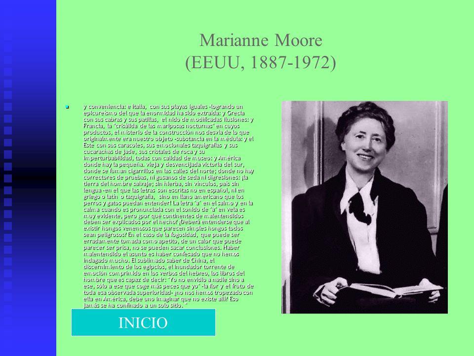 Marianne Moore (EEUU, 1887-1972)