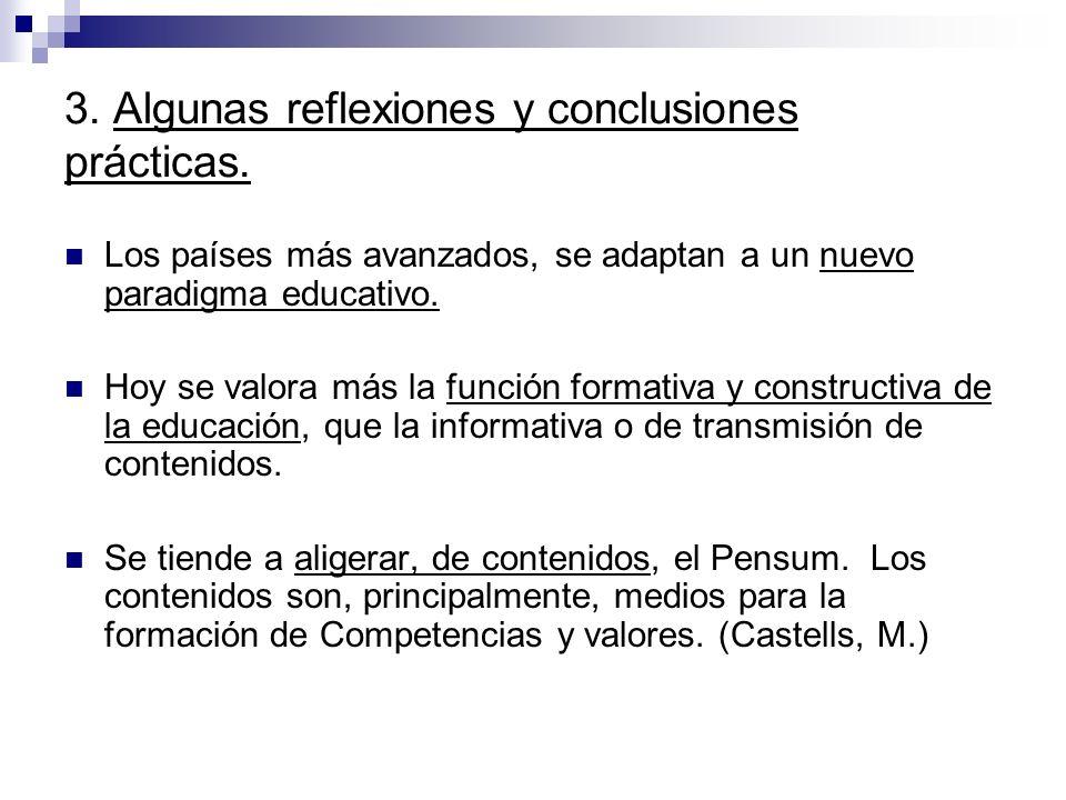 3. Algunas reflexiones y conclusiones prácticas.