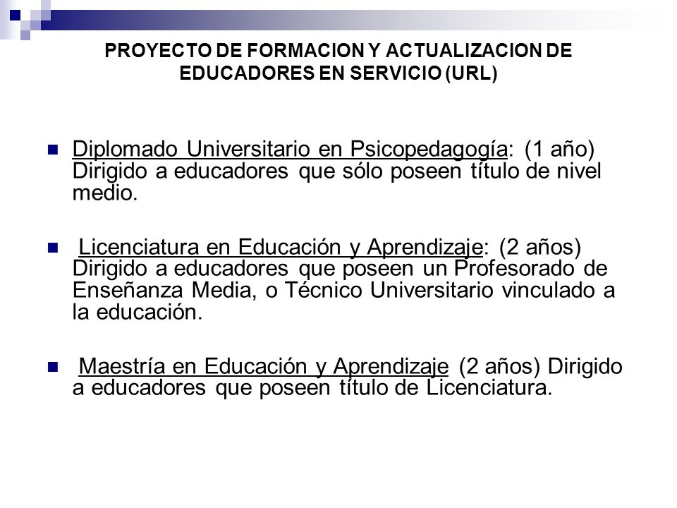PROYECTO DE FORMACION Y ACTUALIZACION DE EDUCADORES EN SERVICIO (URL)