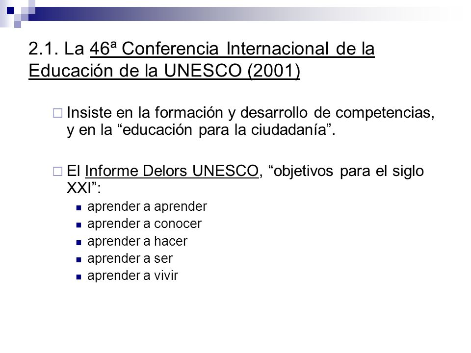 2.1. La 46ª Conferencia Internacional de la Educación de la UNESCO (2001)