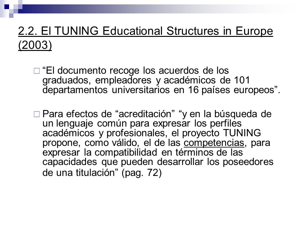 2.2. El TUNING Educational Structures in Europe (2003)