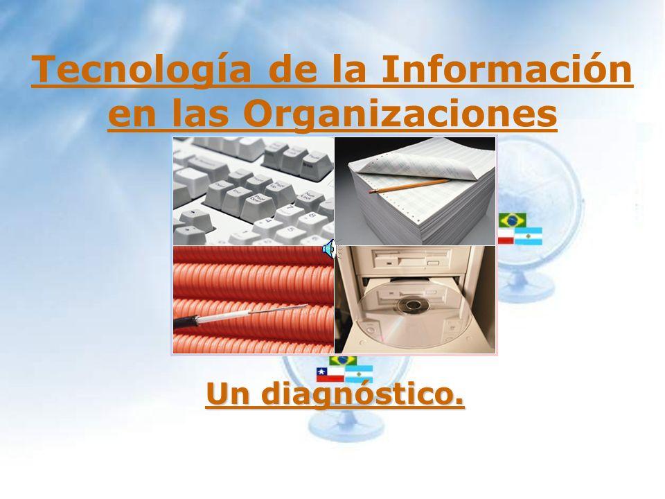 Tecnología de la Información en las Organizaciones