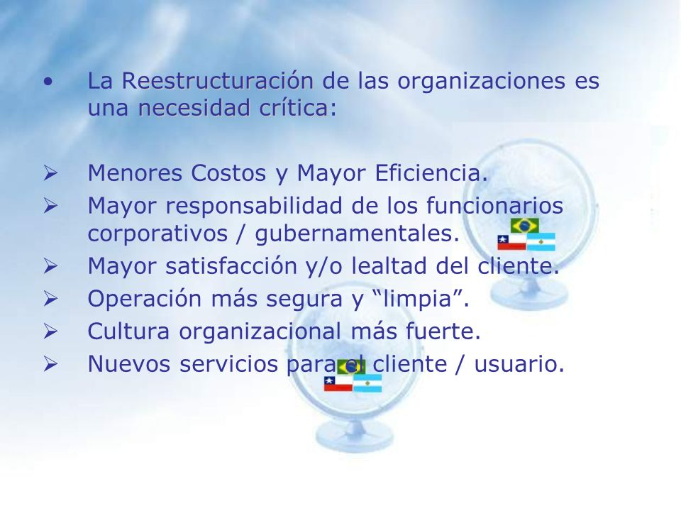 La Reestructuración de las organizaciones es una necesidad crítica: