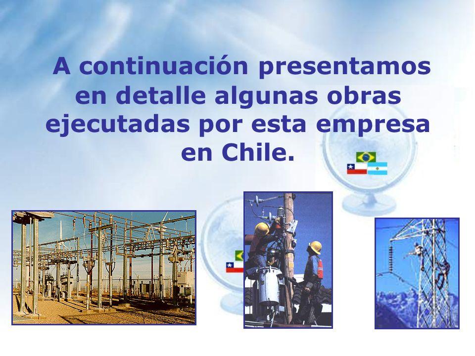 A continuación presentamos en detalle algunas obras ejecutadas por esta empresa en Chile.