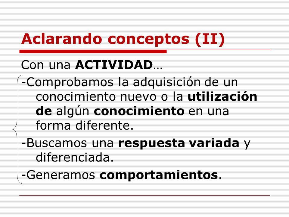Aclarando conceptos (II)