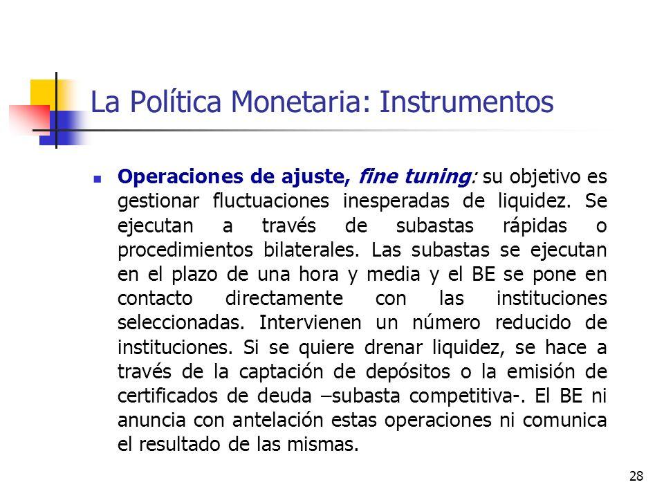 La Política Monetaria: Instrumentos