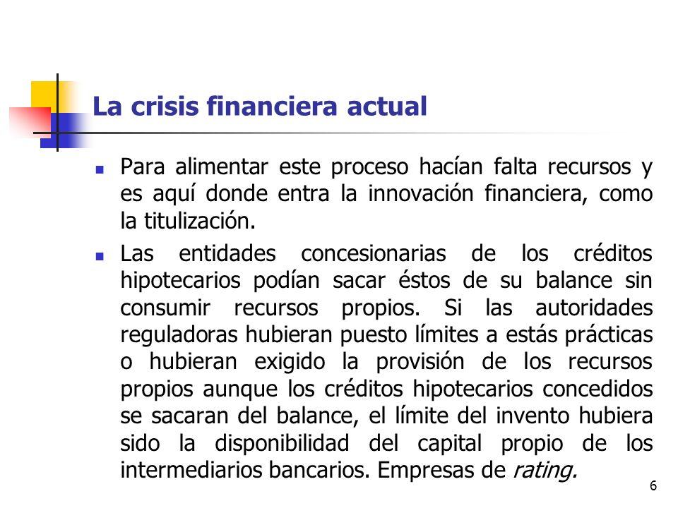 La crisis financiera actual