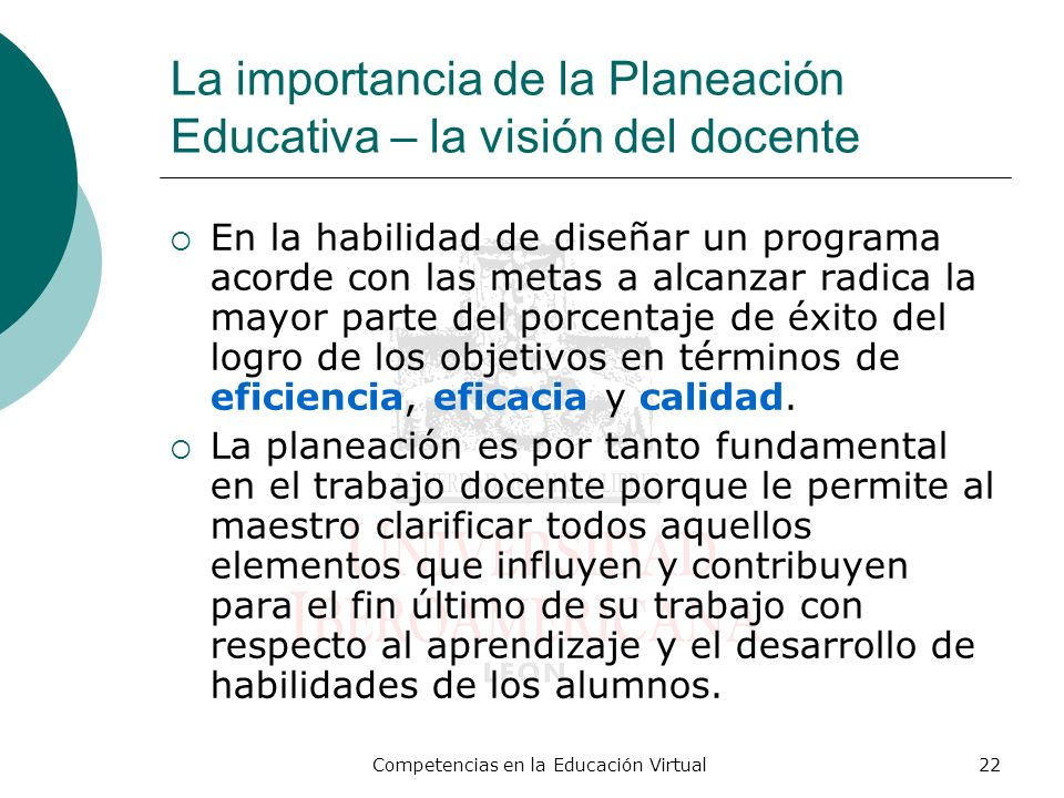 La importancia de la Planeación Educativa – la visión del docente