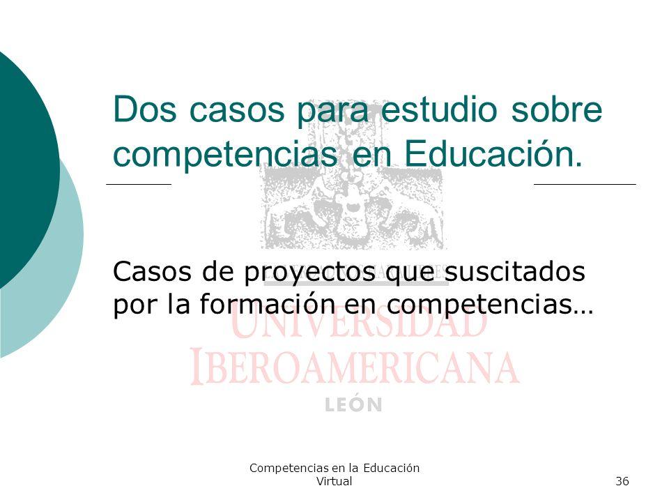 Dos casos para estudio sobre competencias en Educación.